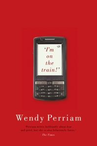 I'm on the Train! by Wendy Perriam