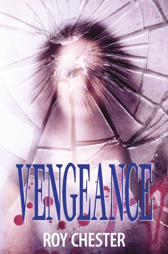 Vengeance by Roy Chester