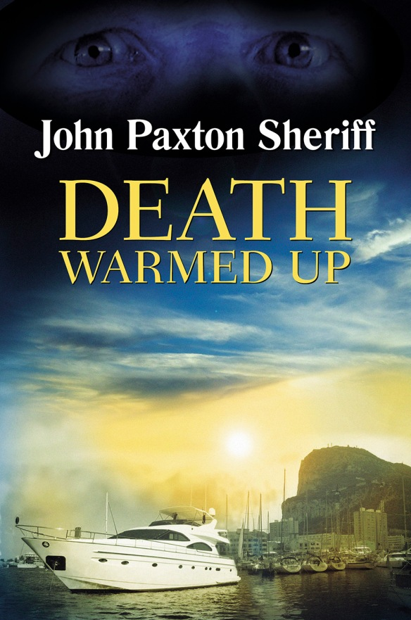 Death Warmed Up by John Paxton Sheriff