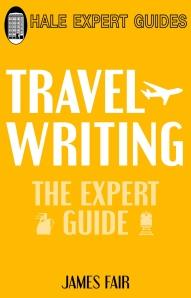 Travel Writing by James Fair